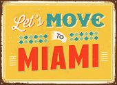 Vintage metal sign - Let's move to Miami - JPG Version