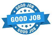 Good Job Ribbon. Good Job Round Blue Sign. Good Job poster