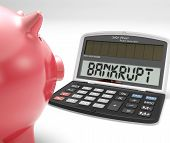 Bankrupt Calculator Shows No Finance Ability