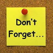 Don't Forget Note Means Important Remember Forgetting