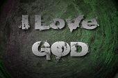 I Love God Concept
