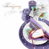 Happy Thanksgiving Fine Dining Table Place Setting In Purple, White And Aqua Theme Colors, With Copy