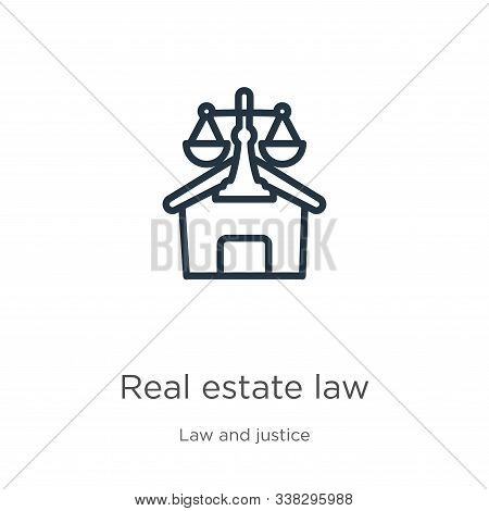 poster of Real Estate Law Icon. Thin Linear Real Estate Law Outline Icon Isolated On White Background From Law