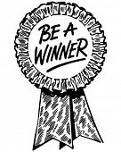 Be A Winner Ribbon - Retro Clip Art Illustration