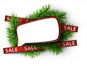 Christmas speech bubble with red sale ribbons over spruce twigs. Vector illustration.