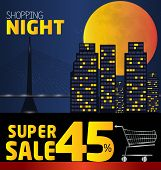 Shopping Night , Discount Of 45 Percent. Vector City At Night. Vector Banner Discount Of 45 Percent.