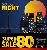 Shopping Night , Discount Of 80 Percent. Vector City At Night. Vector Banner Discount Of 80 Percent.