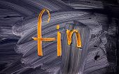 """Fin Word. """"the End"""", Spanish Language."""
