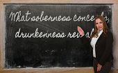 Teacher Showing What Soberness Conceals, Drunkenness Reveals On Blackboard