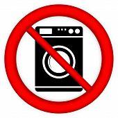 No Washing Machine Sign