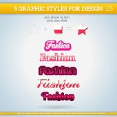 Set of Fashion Graphic Styles for Design
