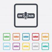 On air sign icon. Live stream symbol.
