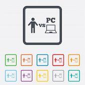 Player vs PC sign icon. Games symbol.