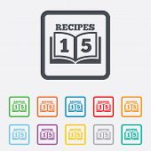 Cookbook sign icon. 15 Recipes book symbol.