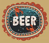 stock photo of drawing beer  - Vintage grunge style beer poster - JPG