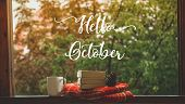 Hello October. Cozy Autumn Still Life: Cup Of Hot Coffee And Opened Book On Vintage Windowsill With  poster
