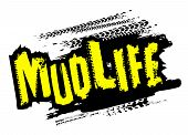 Off-road Grunge Tyre Lettering. Mud Life Sticker. Stamp Tire Word Made From Unique Letters. Vector I poster
