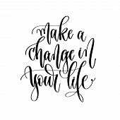 Make A Change In Your Life - Hand Lettering Inscription Text, Mo poster