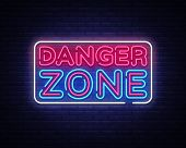 Danger Zone Neon Signs Vector Design Template. Danger Zone Neon Symbol, Light Banner Design Element  poster