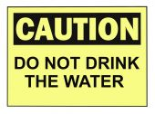 picture of osha  - OSHA caution do not dtink the water warning sign isolated on white - JPG