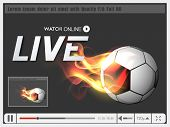 Live telecast soccer match, soccer ball is in fire on grey background.