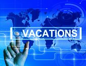 Vacations Map Displays Internet Planning Or Worldwide Vacation Travel