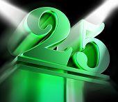 Golden Twenty Five On Pedestal Displays Twenty Fifth Movie Anniversary Or Celebration