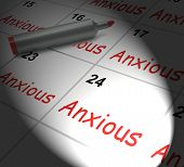 Anxious Calendar Displays Worried Tense And Uneasy