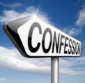 confession sins or plea guilty as charged and confess crime testimony or proof truth