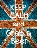 stock photo of drawing beer  - Keep Calm and Grab a Beer - JPG