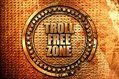 troll free zone, 3D rendering, grunge metal stamp poster