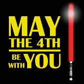 One Red Light Future Sword And Text May The Fourth Be With You Eps10 poster