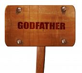 Постер, плакат: godfather 3D rendering text on wooden sign