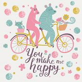 You make me happy. Bright cartoon vector card with couple of bears on tandem bicycle with funny cat