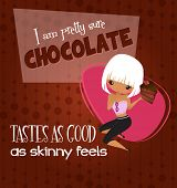 Chocolate Tastes as Good as Skinny Feels Poster - Retro style poster, with cute cartoon blond girl eating chocolate cake