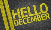 Hello December written on the road