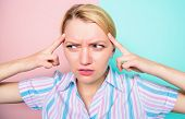 Girl Try Concentrate On Her Thoughts. Woman Painful Face Suffer Stress Close Up. Woman With Migraine poster