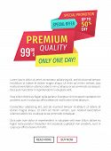 Premium Quality Vector Promotion Poster. Special Offer For Only One Day Advert Label Landing Page Wi poster