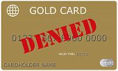 Denied Gold Credit Card