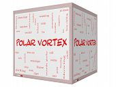 stock photo of frostbite  - Polar Vortex Word Cloud Concept on a 3D cube Whiteboard with great terms such as cold wind chill ice and more - JPG