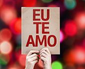 I Love You (In Portuguese) card with colorful background with defocused lights