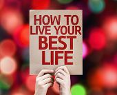 How To Live Your Best Life card with colorful background with defocused lights