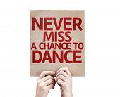 Never Miss a Chance to Dance card isolated on white background