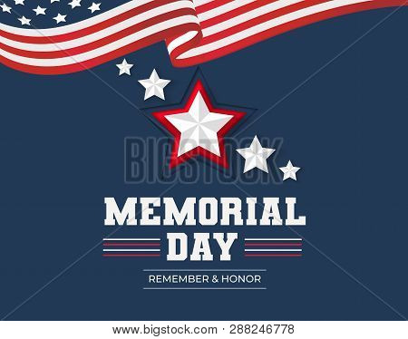 poster of Memorial Day Greeting Card. Remember And Honor Memorial Day Background With Usa Flag And Stars. Vect