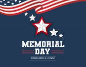 Memorial Day Greeting Card. Remember And Honor Memorial Day Background With Usa Flag And Stars. Vect poster