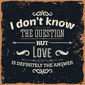 Quote Typographical Background, vector design. Vintage Textured Background for Retro Placards.
