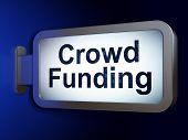 Finance concept: Crowd Funding on billboard background