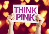 Think Pink card with heart bokeh background