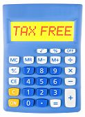 Calculator With Tax Free On Display