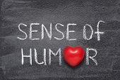 Sense Of Humor Phrase Handwritten On Chalkboard With Red Heart Symbol Instead Of O poster